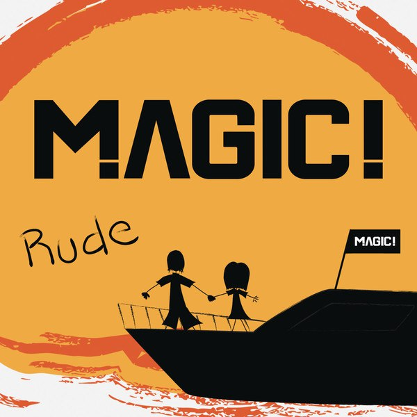RUDE – MAGIC!