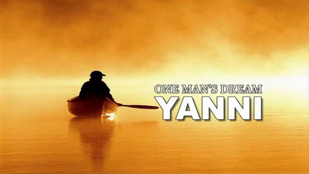ONE MAN'S DREAM – YANNI